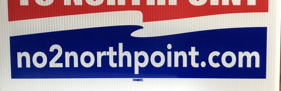 No to NorthPoint Yard Sign Campaign